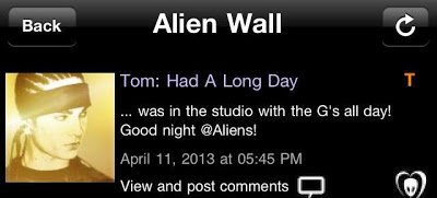 "BTK App [TEXT] Update – Tom: ""Had A Long Day…was in the studio with the G's all day! Good night @ Aliens!"""