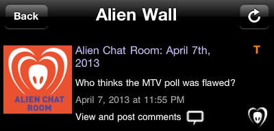 "BTK App Update – Alien Chat Room: ""Who thinks the MTV poll was flawed?"""