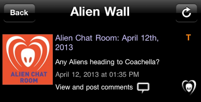 "BTK App Update – Alien Chat Room: ""Any Aliens heading to Coachella?"""